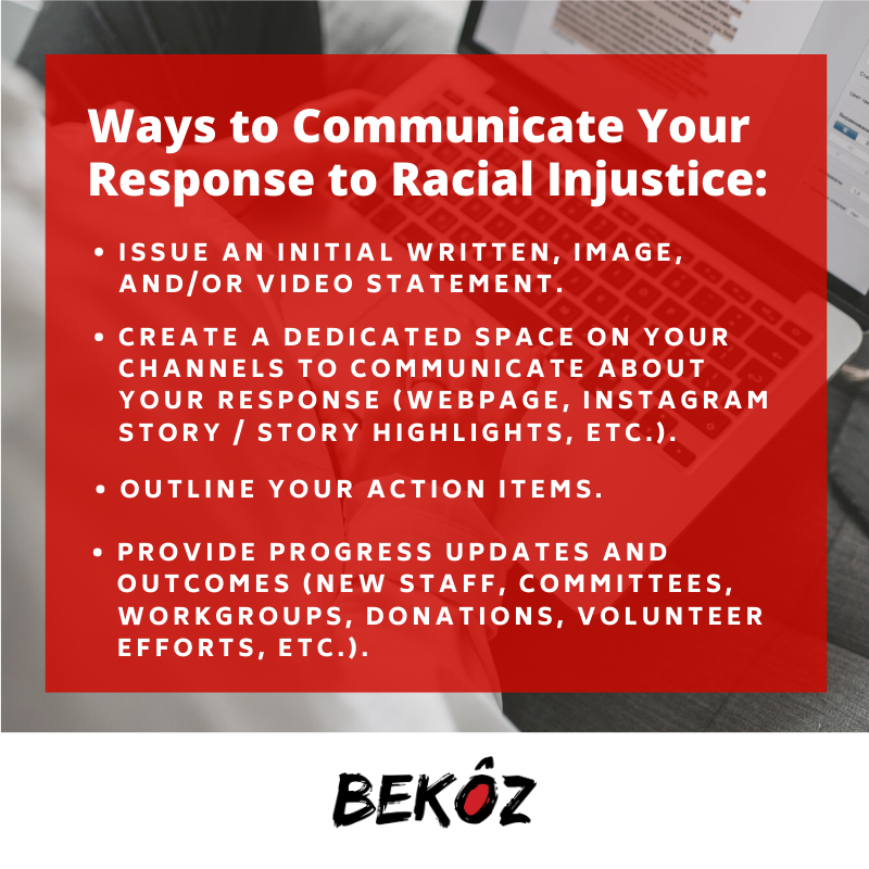 Here are a few ways your business or brand can communicate how you are taking action within your organization and/or community to educate about racial injustice and advocate for racial equity. #BekozItMatters #BekozItCreatesChange