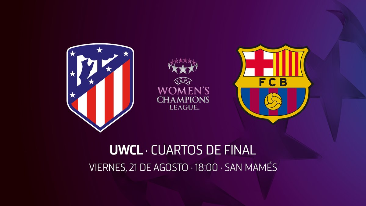 [✅] HORARIO CONFIRMADO:  ⚽ Cuartos de final de la @UWCL 🆚 #AtletiBarça 🗓 Viernes, 21 de agosto ⏰ 18:00 horas 🏟  San Mamés   🔴⚪ #AupaAtleti  ⚽⭐ #UWCL https://t.co/GGUR9N1NuL