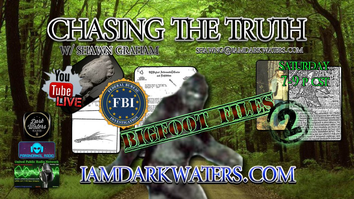 Chasing The Truth W. Shawn G. 7-9pm Central #BigfootFiles 2 w. Live call ins! Listen & Chat Live: 931-994-6917 youtu.be/cUy-1GnKGsY uprntalkradio.com paranormal.talkstreamlive.com/program/dark_w… #cryptids #Bigfoot #dogman #Wendigo #supernatural #paranormal #DarkWaters #UPRNTalkRadio