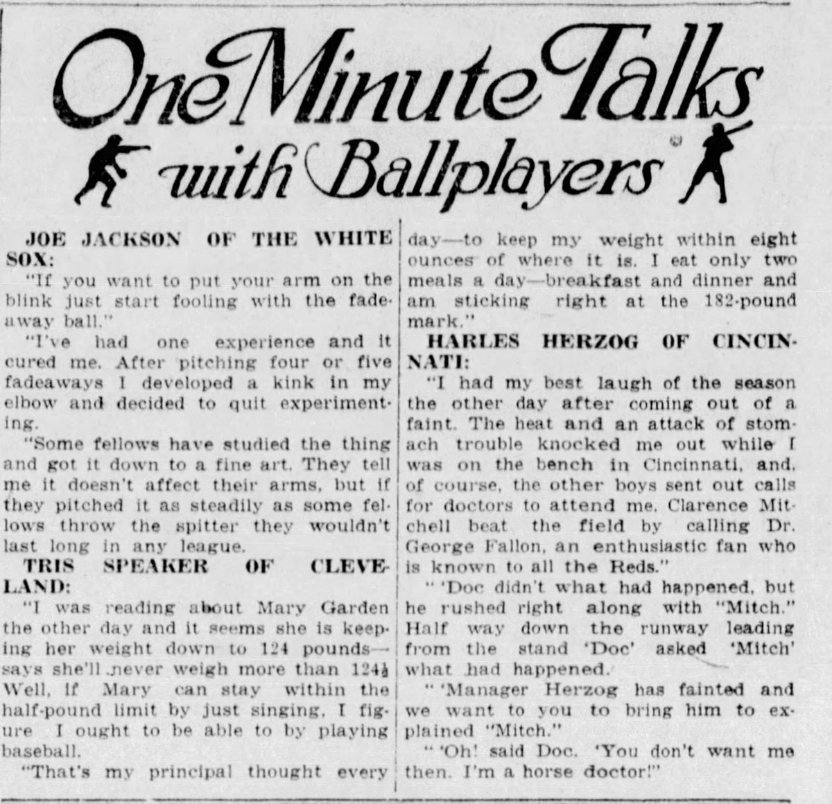 NOON NEWSCLIP: 1916: #MLB stars of the day discuss random topics. #ShoelessJoeJackson advises against the fadeaway pitch, Tris Speaker discusses his diet and his motivation behind it and Charles Herzog has an encounter with a horse doctor. Fantastic. #WhiteSox @Indians @Reds https://t.co/y9yCNDgpmt