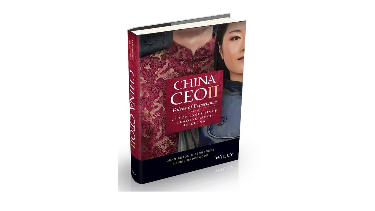What are the opportunities + challenges for leaders doing business in #China? Check out our interview with CEIBS Prof Juan Antonio Fernandez + Laurie Underwood who explored this topic in their latest book on #MNCs in China https://t.co/zUx9gdqhQ4 https://t.co/OULonZ9i6U