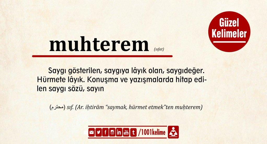 #GününKelimesi #muhterem : Saygı gösterilen, saygıya lâyık olan, saygıdeğer. Hürmete lâyık.   [#GününKelimesi #GüzelKelimeler] https://t.co/OoGoY09oQr
