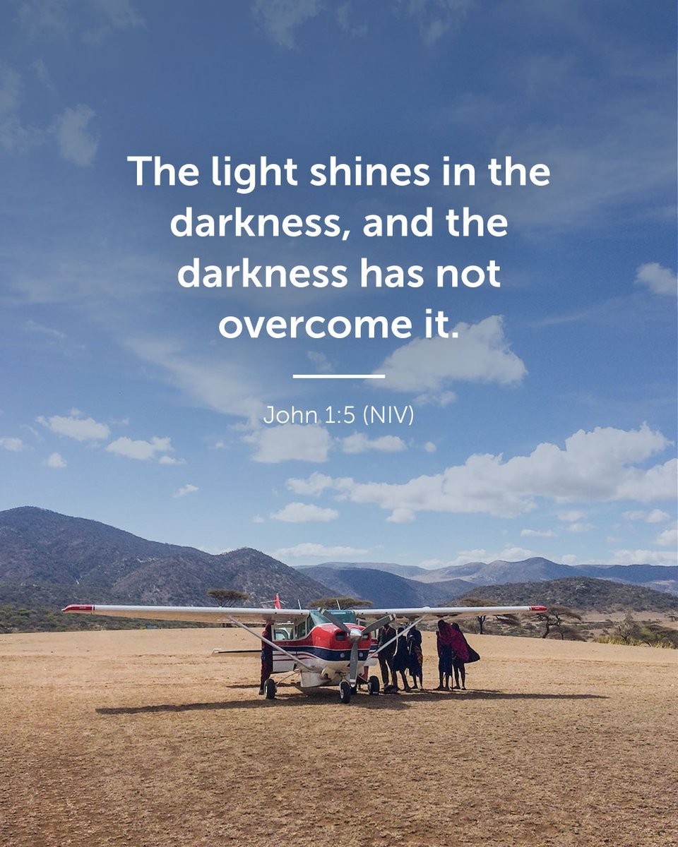 The light shines in the darkness, and the darkness has not overcome it. John 1:5 (NIV)