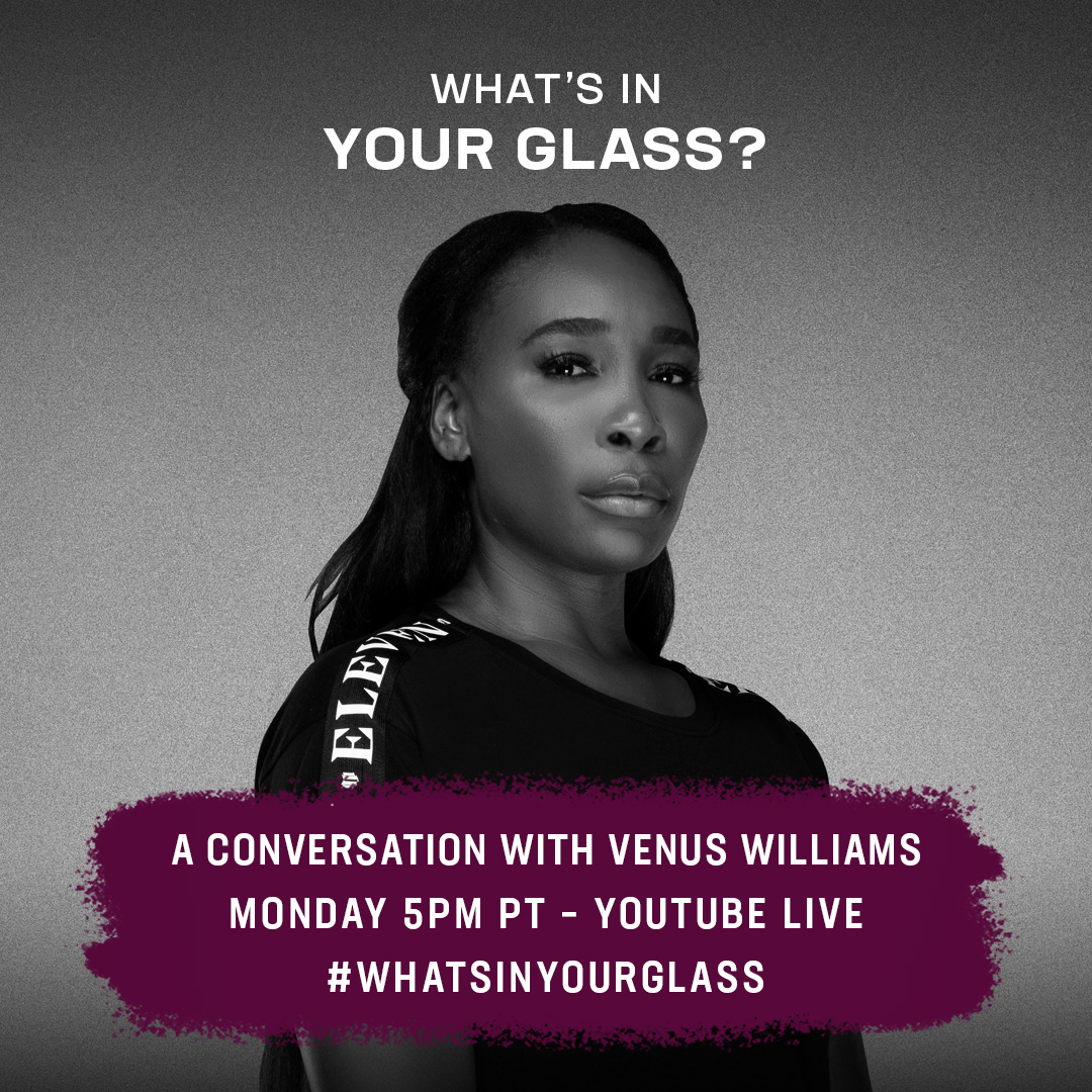 Dont miss tennis champion, @Venuseswilliams, on the next Whats In Your Glass. Monday 6/29 at 5pm PT on my YouTube Channel. Also, subscribe to the newsletter at whatsinyourglass.tv #WhatsInYourGlass