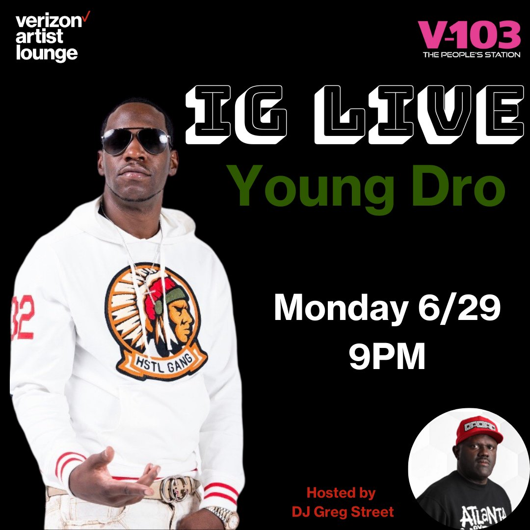 Young Dro is coming to V-103 Instagram Live with DJ Greg Street! Tune in Monday 6/29 9PM for an exclusive talk about new music & more! MONDAY 6/29 9PM https://t.co/rXcQJqJOrn