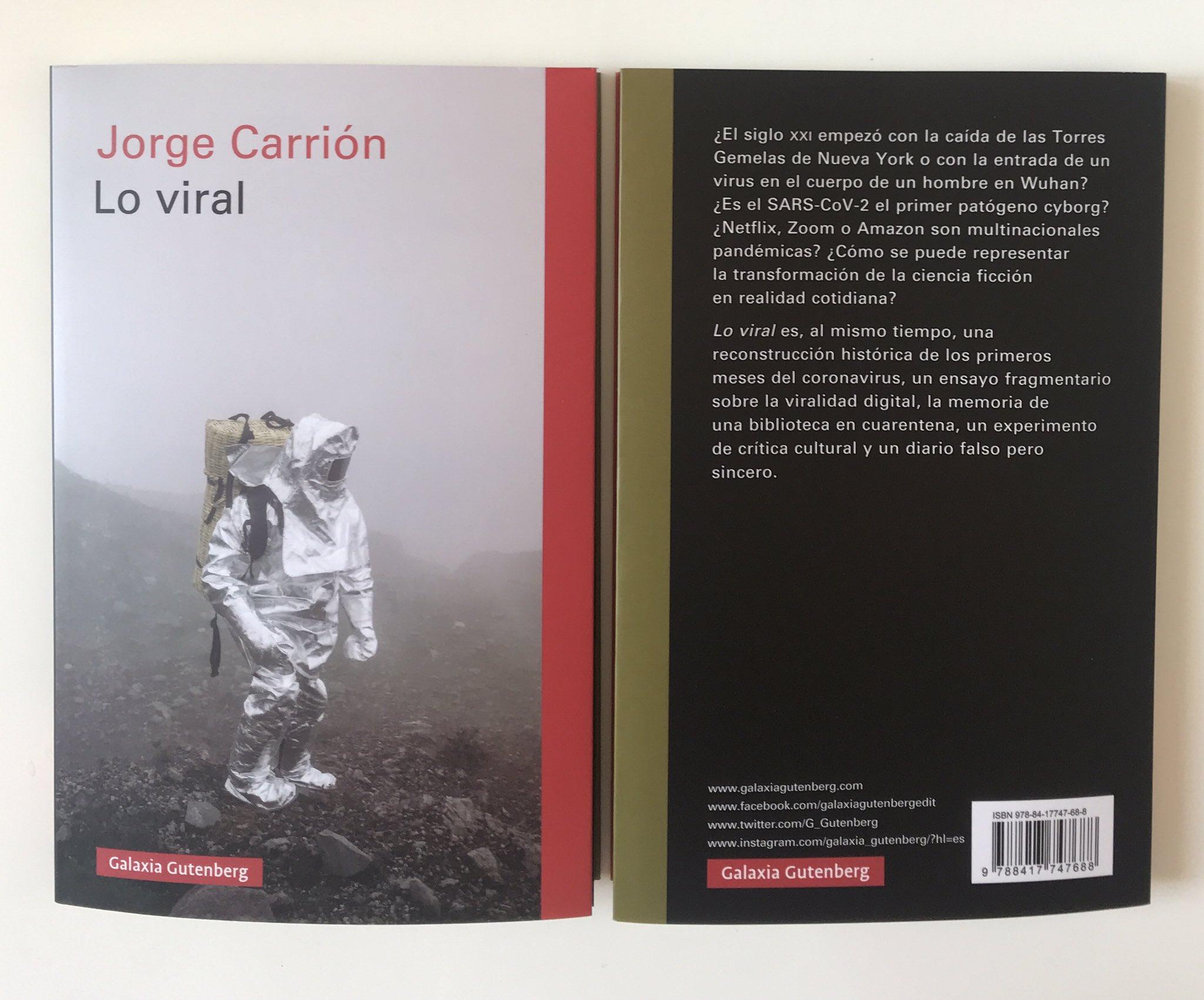 """Jorge Carrión on Twitter: """"Las primeras págs de """"Lo viral"""". El próximo miércoles llega a librerías y lo presento a las 19 horas en el Zoom de @nollegiu Como no voy a"""