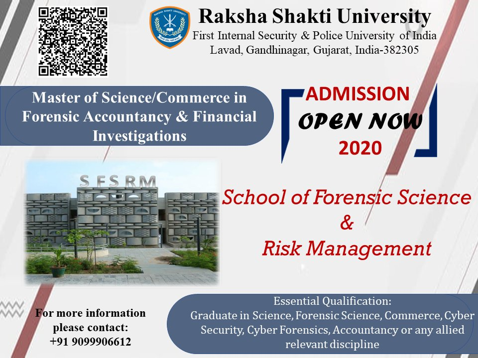 Raksha Shakti University On Twitter The School Of Forensicscience Riskmanagement Opens Admissions To Highereducation In Forensic Accountancy Financial Investigations Scan The Qr Code Or Call In To Learn More About The