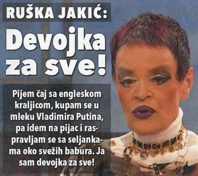 Ruška Jakić: Ja sam devojka za sve