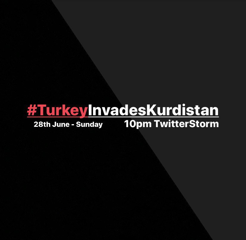 Get ready for todays twitterstorm re Turkey's invasion in Kurdistan with the hashtag below.  10pm Kurdistan 9pm Europe 8pm London 3pm New York https://t.co/ttvLJrwz5d