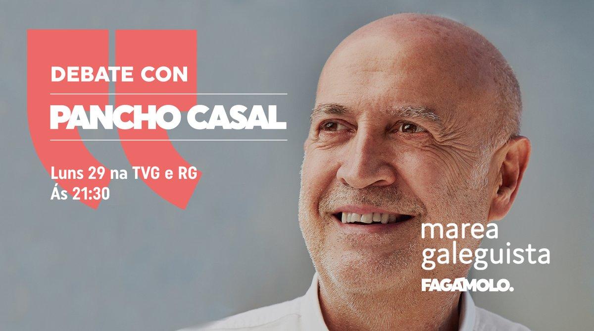 📡 Mañá terá lugar o debate de candidatos e candidatas á presidencia da Xunta de Galicia ao que asistirá @panchocasal representando á Marea Galeguista. 📺 A partir das 21:30h na @TVGalicia e na @RadioGalega Comentarémolo convosco! #Fagámolo #PanchoPresidente