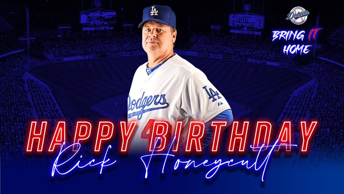 Happy Birthday, Rick Honeycutt!
