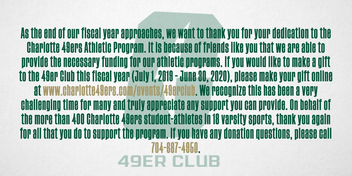 To Make A Gift: Visit: charlotte49ers.com/events/49erclub or Call: 704-687-4950