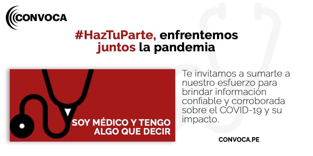 🚨#HazTuParte, enfrentemos juntos la #pandemia 😷 Si eres #médico, #enfermera o laboras en áreas de #COVID-19, comparte con nosotros denuncias, necesidades, riesgos o información para que @ConvocaPe investigue. Envía documentos, imágenes o videos aquí ▶  https://t.co/ykf2ZqziDs https://t.co/OtPxfcofaj