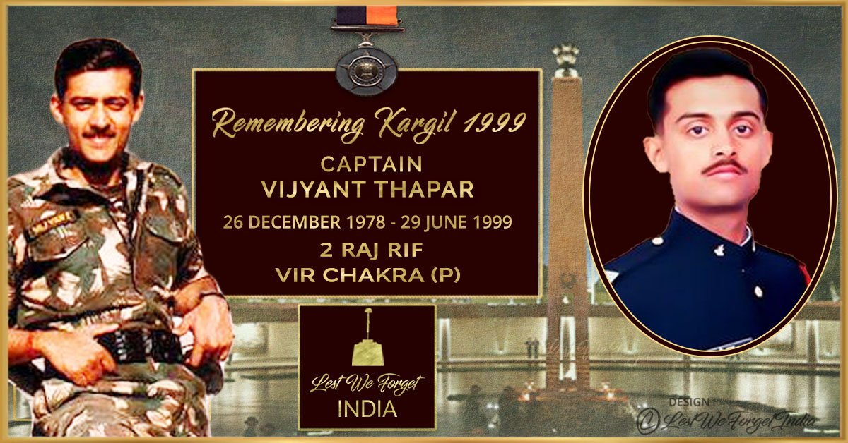 #RememberingKargil - At just 22, he gave his all for our tomorrow #LestWeForgetIndi️a🇮🇳 Capt Vijyant Thapar, #VirChakra (P), 2 RAJ RIF, led his troops from the front at Drass #OpVijay & laid down his life fighting His unmatched bravery & supreme sacrifice remains etched forever