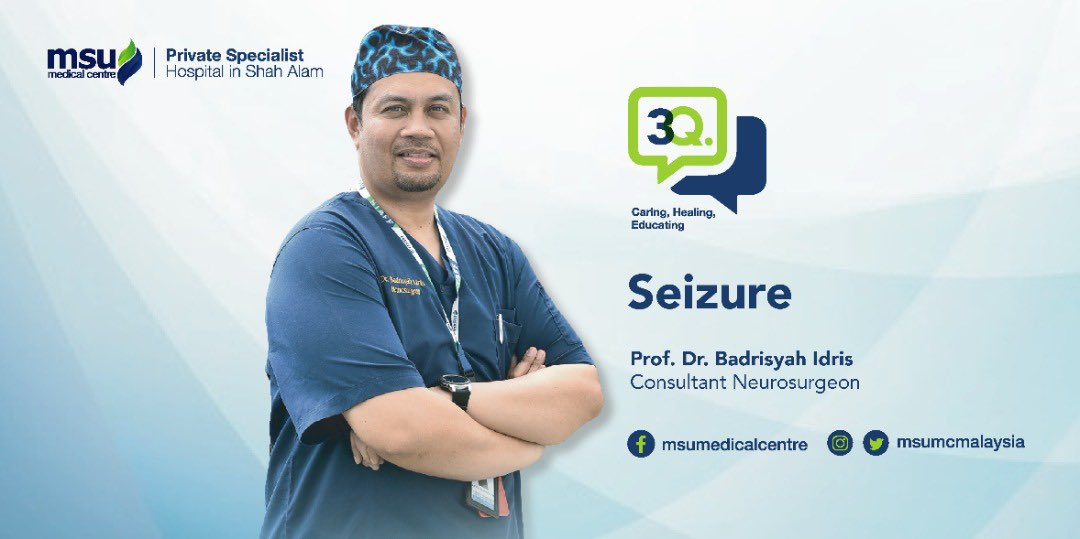 Sharing another 3Q series this time featuring Prof Dr Badrisyah, Consultant Neurosurgeon speaking of precations on seizures here : youtu.be/nsJHZwsbL88 @msumcmalaysia @docbdr @MSUmalaysia @MSUcollege #msumc3Q