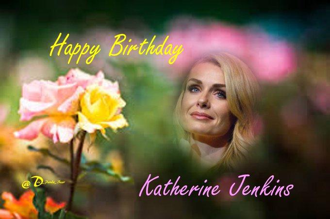 Happy Birthday to the lovely Katherine Jenkins!