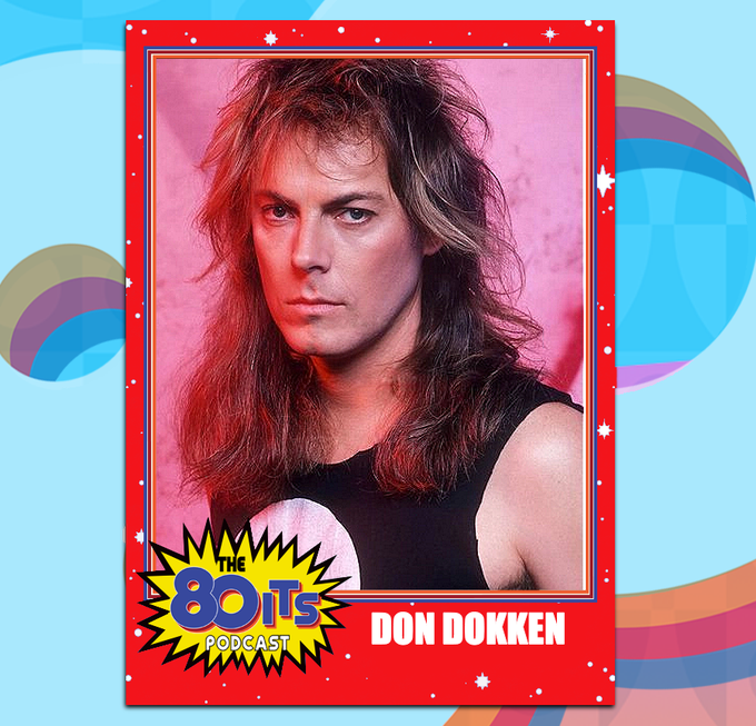 Happy Birthday to Don Dokken! What is your favorite Dokken song?