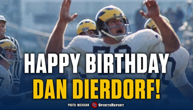 Fans, let\s wish legend Dan Dierdorf a Happy Birthday! GO BLUE!!