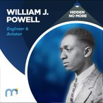 Image for the Tweet beginning: #HiddenNoMore William Powell, Engineer &
