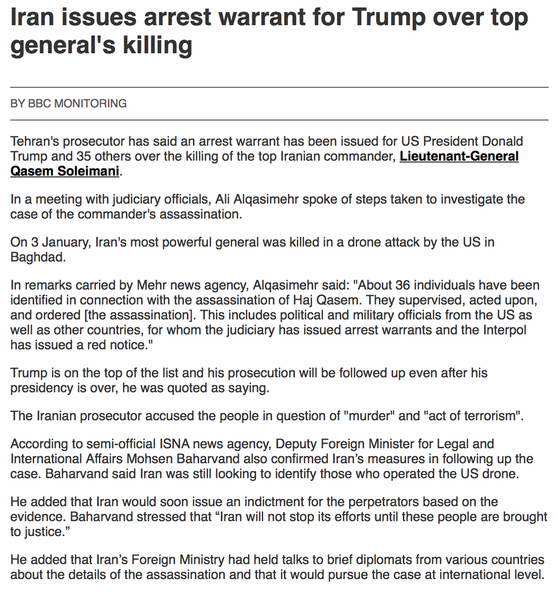 Tehran's prosecutor has said an arrest warrant has been issued for President Donald Trump and 35 others over the killing of Lt-Gen Qasem Soleimani in January, Mehr news agency reports https://t.co/oTcpw23uXU