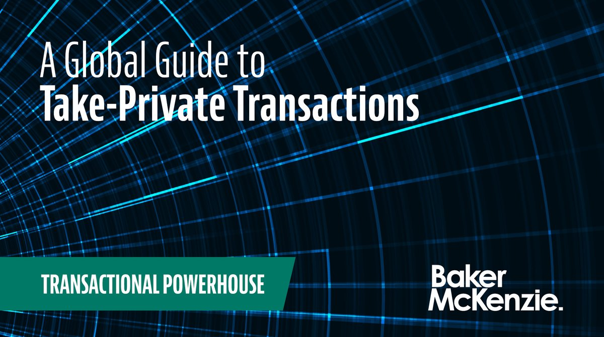 Our Global Guide to Take-Private Transactions sets out a comparison of the key features and requirements applicable to take-private deals in a numbers of jurisdictions around the globe #transactionalpowerhouse https://t.co/UI2d6bZ73p https://t.co/hGeeenvooO
