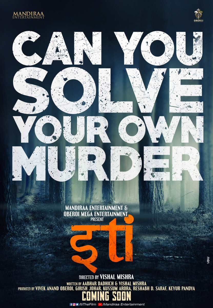 Can you solve your own murder? Excited to announce #Iti, a thriller film, based on a never before heard premise. Produced by @mandiraa_ent & @vivekoberois Oberoi Mega Ent & directed by @mishravishal. To go on floors by Oct20. Cast out soon! @girishjohar #PrernaVArora @IKussum