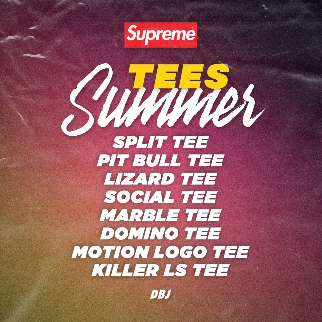Supreme Summer Tees  Releasing in store and online this Thursday, July 2nd. Official images soon. What tee are you looking forward to seeing the most?
