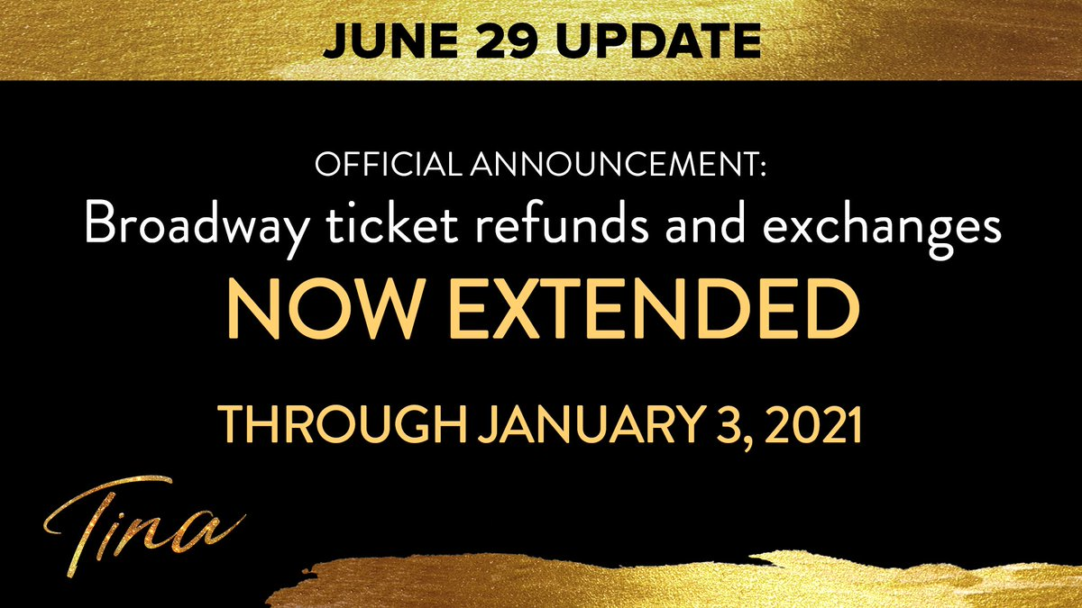 The ongoing suspension of Broadway performances due to COVID-19 will continue until further notice. While a return date has yet to be determined, #TINABroadway is now offering refunds and exchanges for tickets purchased for performances through January 3, 2021.