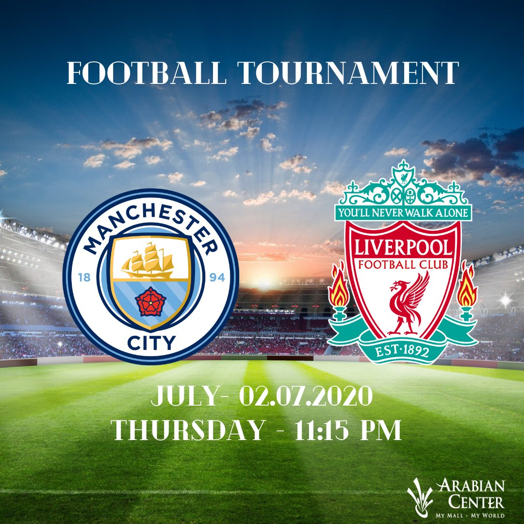 Block your calendar if you are a Football lover! Live streaming of Manchester City VS Liverpool on Thursday 2nd July at 11:59pm in the Food Court Area of Arabian Center. #ArabianCenter #football #game #liverpool #manchestercityfc #matchpic.twitter.com/nYGasErTK3