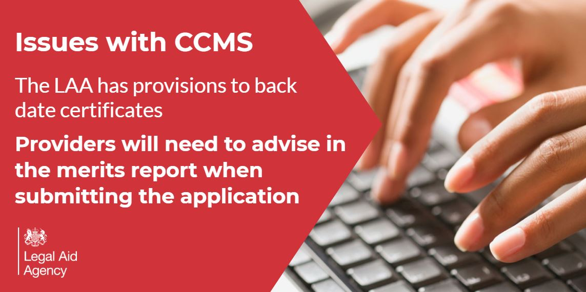 Due to technical problems with the Client and Cost Management System (CCMS) we are taking a flexible approach to work which would normally be submitted online.  #Legalaid providers will need to advise in the merits report and explain why backdating is needed. https://t.co/UvfXJM4Zr3
