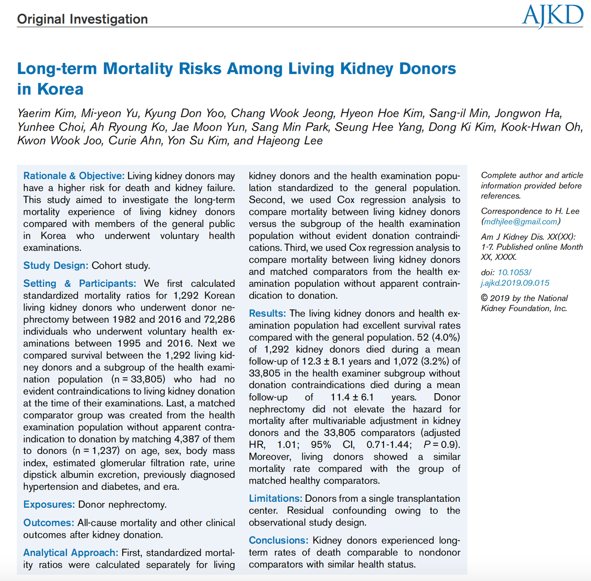 Long-term Mortality Risks Among Living Kidney Donors in Korea https://buff.ly/31rYw8Z  Conclusion: Kidney donors experienced long-term rates of death comparable to nondonor comparators with similar health status   #kidneydonation #kidneytransplantpic.twitter.com/R5AqqHX8ZR
