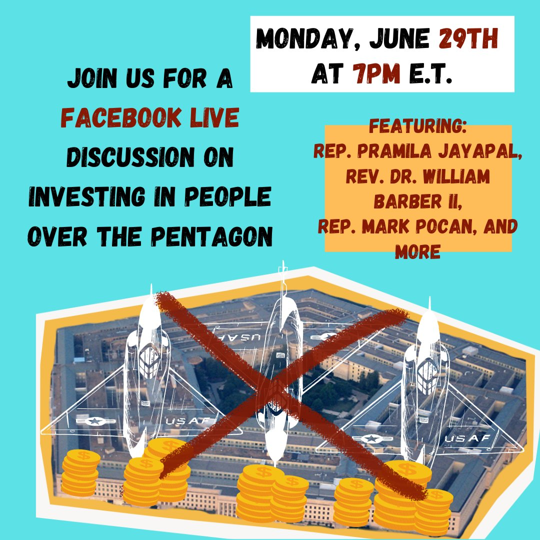 TODAY at 7pm ET, join us on Facebook Live to hear from @RepJayapal @repmarkpocan @RevDrBarber & other special guests on how we can defund & reinvest resources from America's 💸$738,000,000,000💸 military budget to meet real human needs! #PeopleOverPentagon https://t.co/eXhDPPHaY5 https://t.co/p144SWcnVQ