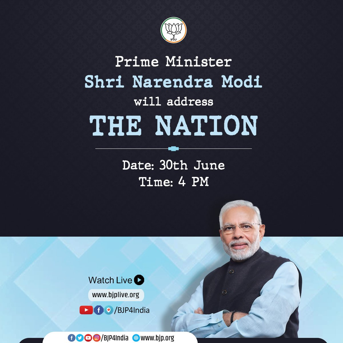 Prime Minister Shri @narendramodi will address the nation today at 4 pm. Watch LIVE at • facebook.com/BJP4India • pscp.tv/BJP4India • youtube.com/BJP4India • bjplive.org