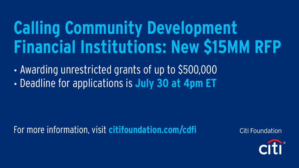 #Citi Foundation has launched a $15MM Request for Proposals to provide unrestricted funding to CDFIs across the U.S. supporting #smallbusinesses owned by people of color and low- & moderate-income individuals and communities. More info here: https://t.co/nvMrXm2zRf https://t.co/fPtx5CRFWV