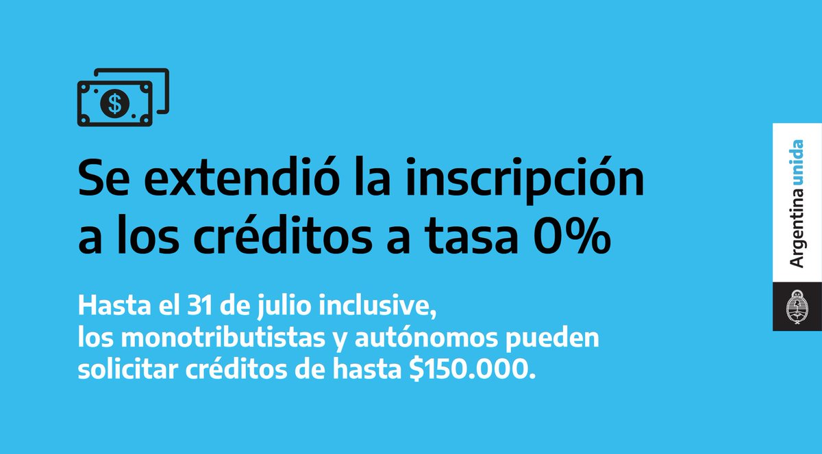Si sos monotributista o autónomo, ahora tenés tiempo hasta el 31 de julio inclusive para solicitar un crédito a tasa cero y empezar a pagarlo a los 6 meses. Para inscribirte, ingresá en https://t.co/ZPK6E7FRA5. Más info en: https://t.co/vOzqpH62cg https://t.co/vkT7V0mtv9