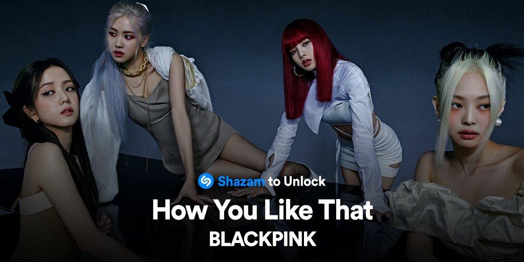 RT @Shazam: Shazam #HowYouLikeThat by @ygofficialblink to unlock an exclusive video message. #ShazamBLACKPINK https://t.co/iRzCVfGKOv