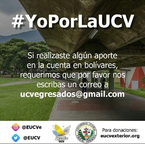 ¡Estimados amigos y Egresados #UCV!.  Si ya realizaste un aporte a nuestra campaña #YoPorLaUCV en la cuenta en bolívares, por favor escríbenos a ucvegresados@gmail.com  ¡Gracias!.  #EgresadosUCV #29DeJunio #UCVista https://t.co/NO58qgTyTa