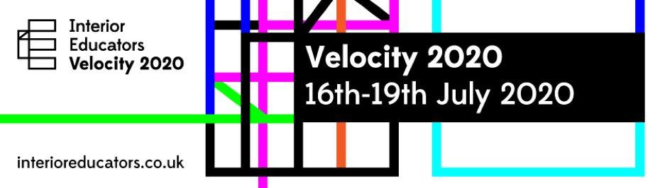 IE #Velocity2020 - July 16th-19th 2020 - an #INTERIOR EDUCATORS Interactive Festival of Interior Architecture and Design pic.twitter.com/evNxLcno4E