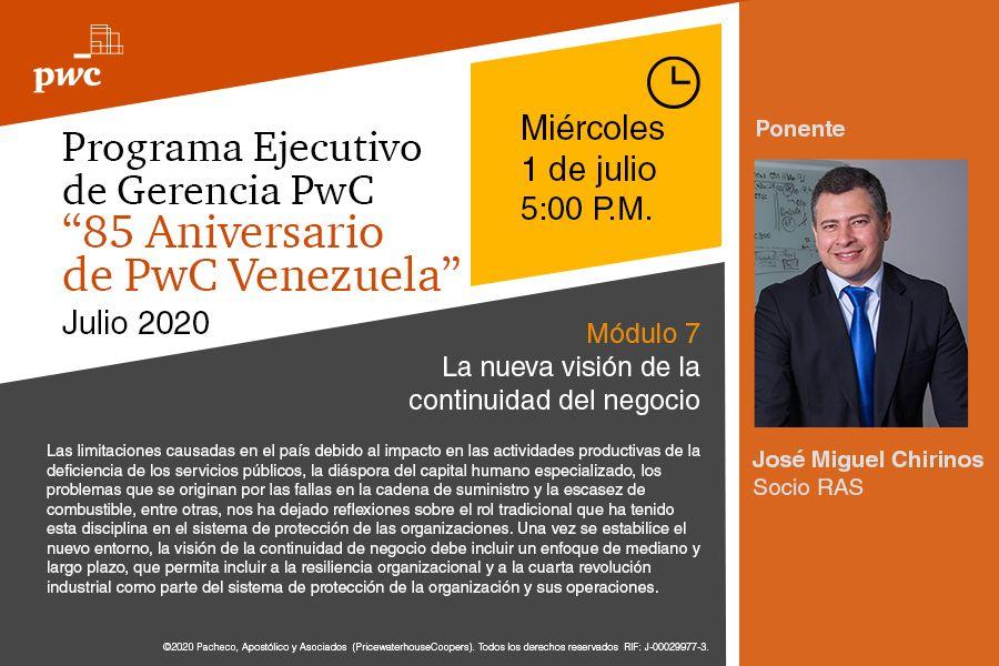 """Este miércoles #1julio  @jmcht conversará sobre """"La nueva visión de la continuidad del negocio""""  en el #PwCVenezuelaProgramaGerencial.   Link de inscripción módulo 7: https://t.co/BQjj5rvnmT  #PwCVenezuela85años #NewSkills https://t.co/GGX18EQmvC"""