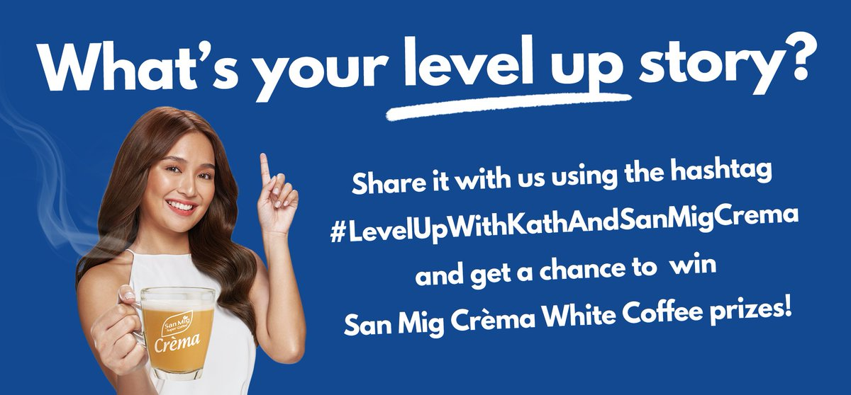 Nag-level up na rin ba kayo like Kath? Share your level up story with the hashtag #LevelUpWithKathAndSanMigCrema and be part of the 20 winners of San Mig Crèma ltd. edition bundle: 1 month supply of Crèma White Coffee and a Crèma mug signed by Kathryn! Until July 4 lang, sali na!