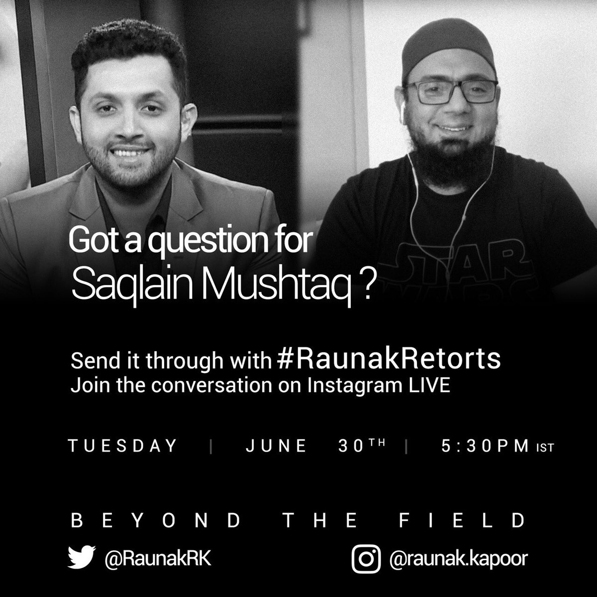So looking forward to this. @Saqlain_Mushtaq on #BeyondTheField today. Catch the InstaLive at 5.30pm IST / 5pm PKT #RaunakRetorts https://t.co/gGVgPIKpmf https://t.co/Mxbz6MIXV8