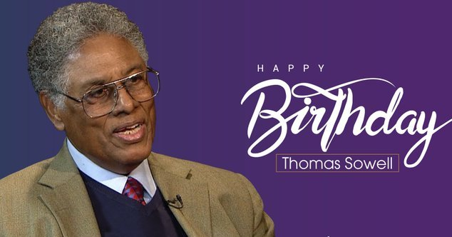 Happy Birthday to Thomas Sowell. Born 30 June 1930 turning 90 years today