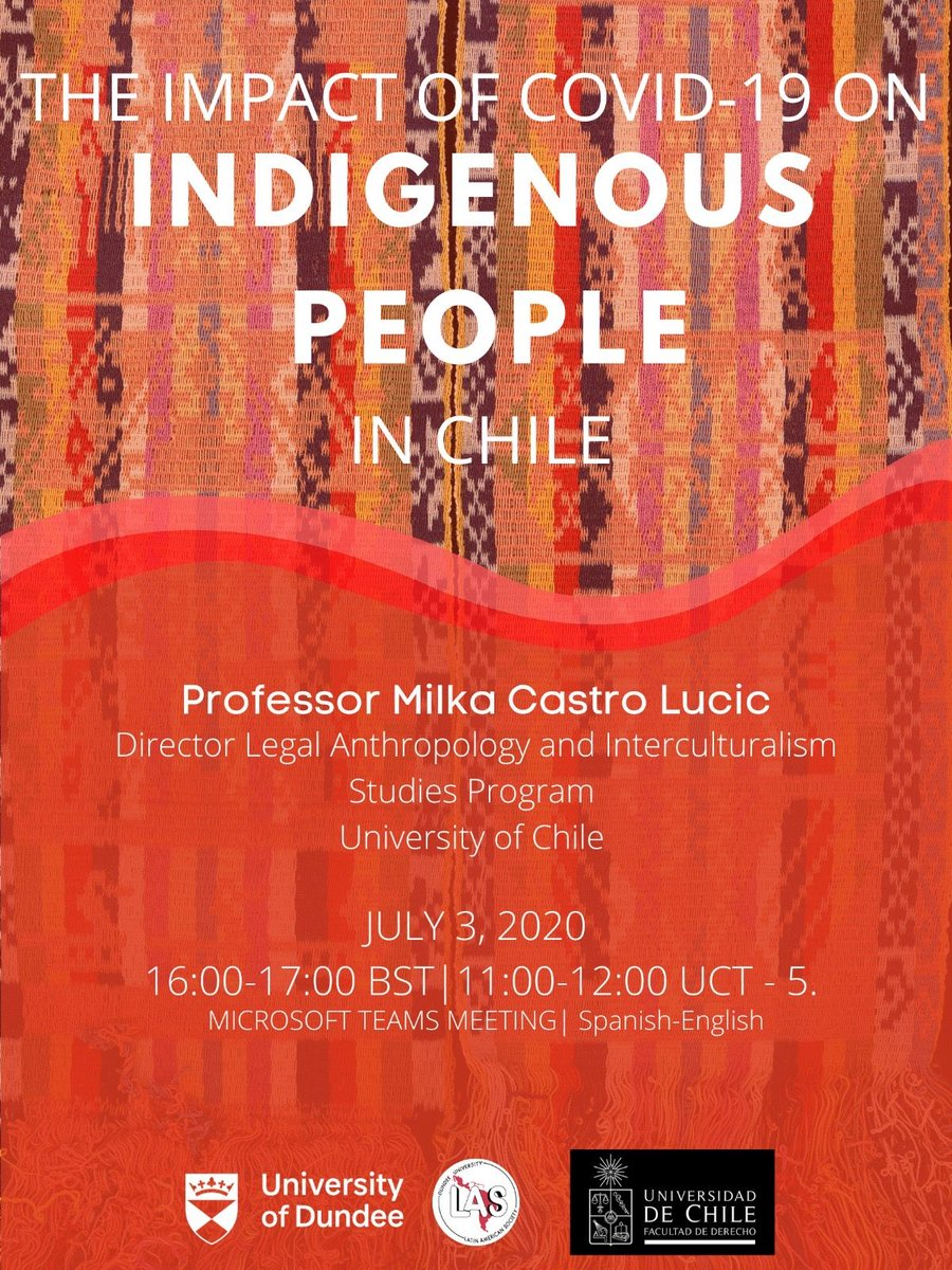 """The University's Latin American Society and the Law Faculty at the University of Chile invite you to the academic talk """"The Impact of COVID-19 on Indigenous People in Chile"""".  The online event will take place on Friday 3 July at 4pm-5pm.  Register here - https://t.co/oqnhdSAAWj https://t.co/lU2ACqtHY0"""