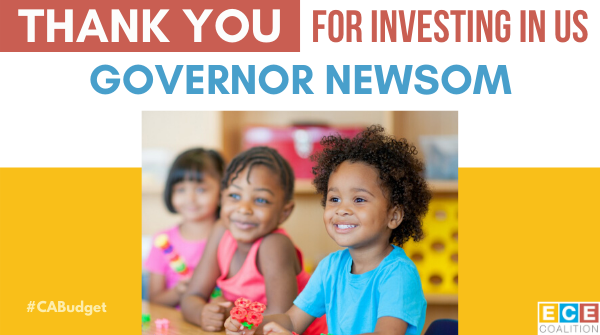 Thank you @CAGovernor for signing a #CABudget that protects #childcare services that our state's working families depend on! We are grateful for your leadership & commitment to supporting CA's youngest kids and their families #ChildCareIsAlwaysEssential #ECECoalitionCA https://t.co/RSuvjPSo67