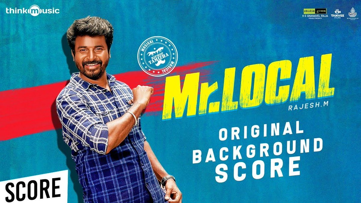 #ThinkOriginalScores 🎼 Fans , Here is the much awaited #MRLocal Background Scores ↘️ https://t.co/b5CxAyN9gX  A @hiphoptamizha Musical treat  @Siva_Kartikeyan #Nayanthara @StudioGreen2 @actorsathish @iYogiBabu  @realradikaa @rajeshmdirector https://t.co/Jrcx6aHMFL