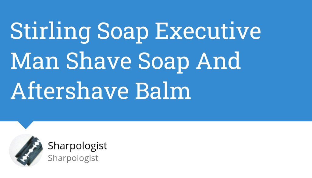 Executive Man shave soap from @stirlingsoap is their most popular product, with a scent that's based on Creed Aventus.  Read more https://lttr.ai/TNpZ  #shaving #wetshaving #sharpologistpic.twitter.com/BI013F3w9l