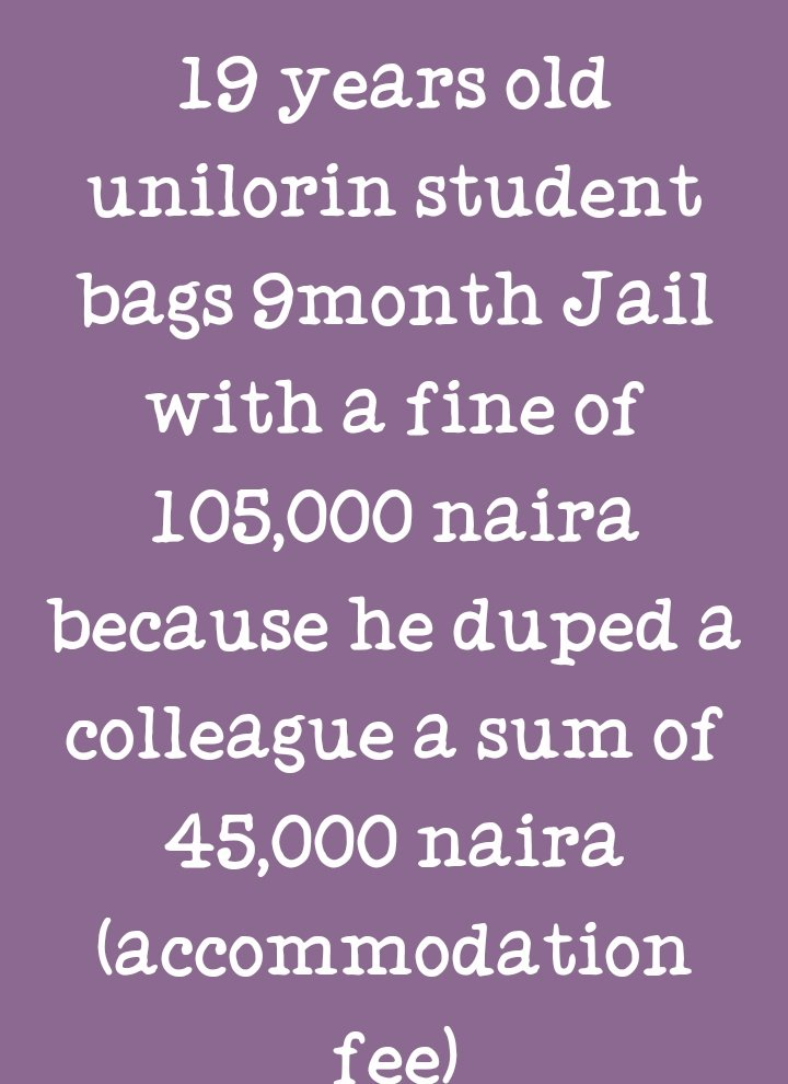 Justice Sikiru Oyinloye of a Kwara State High Court in Ilorin has sentenced a 19-year-old Chemistry student of the University of Ilorin, Ajayi Joshua Oluwatobi, to nine months imprisonment for defrauding three students seeking accommodation. pic.twitter.com/DYfh8k0zit – at Kwara State Investment & Property Development Company Guest House