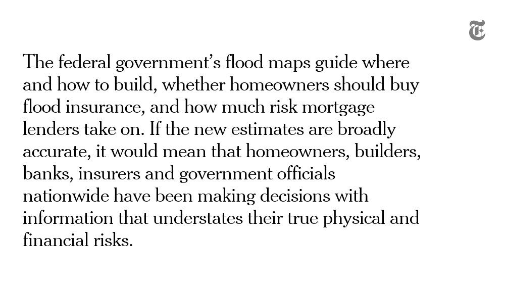 The new calculations estimate that 14.6 million properties across the U.S. are at risk from what experts call a 100-year flood, far more than the 8.7 million properties shown on government maps. https://t.co/OO4uiW4gjY https://t.co/wC6MLgMC1n