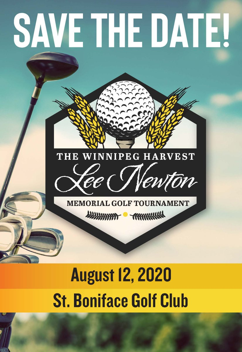 SAVE THE DATE  The Winnipeg Harvest Lee Newton Memorial Golf Tournament takes place on August 12, 2020!  #SaveTheDate #HarvestHeroes https://t.co/M6XtkO41qJ