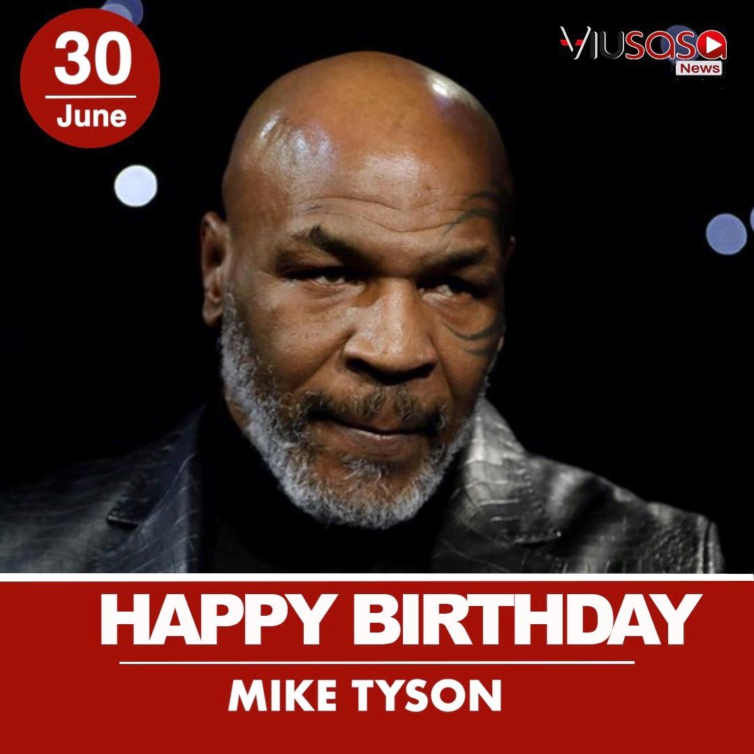 Help us wish legendary boxer Mike Tyson a happy birthday